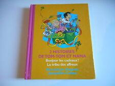 2 HISTOIRES DE TOM-TOM ET NANA - 188 PAGES - B.DESPRES . J.COHEN