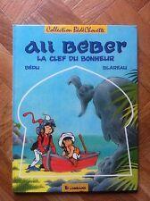 ALI BEBER 2 LA CLEF DU BONHEUR BEDU/BLAREAU EO TBE (F33)