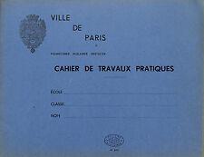 ANCIEN CAHIER D' ECOLE VILLE DE PARIS