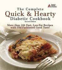 """The Complete Quick & Hearty Diabetic Cookbook"" by American Diabetes Association"