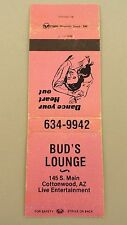 Matchbook Cover ~ BUD'S LOUNGE Cottonwood AZ Live Entertainment Rear Strike 20