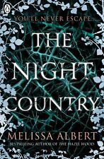 The Night Country '(The Hazel Wood 2) Albert, Melissa