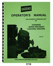 Hardinge Auto Thread Unit On Hc At Super Precision Chucker Operator Manual 1719