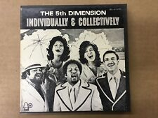 The 5th Dimension Individually & Collectively Reel  to Reel Tape 3 3/4 IPS