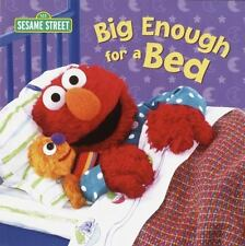 Big Enough for a Bed (Sesame Street): By Random House