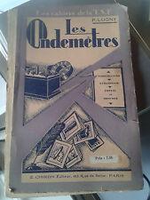 LUGNY (P.). Les Ondemètres. Construction. Etalonnage. Emploi. Chiron. 1928.
