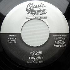 TONY ALLEN Arthur Wright Combo doowop 45 NO ONE / THE BACK DOOR mint minus e9977
