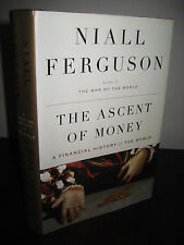 1st Edition THE ASCENT OF MONEY Niall Ferguson FINANCIAL HISTORY First Printing