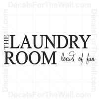 The Laundry Room Loads of Fun Wall Decal Vinyl Art Sticker Quote Lettering LA18