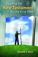 Reading the New Testament for the First Time by Ronald J. Allen (2012,...