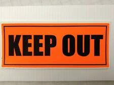 "KEEP OUT decal 3.5""h x 8.5""w sticker fluorescent orange background black text"