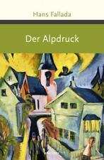 Der Alpdruck von Hans Fallada (2018, Gebundene Ausgabe)