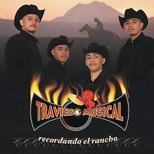 Recordando el Rancho by Travieso Musical (CD, Feb-2004, Fonovisa)