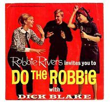 Dick Blake 1965 Blake 45rpm Robbie Rivers Invites You To Do The Robbie Teen Mod