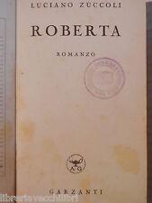 ROBERTA Luciano Zuccoli Garzanti 1941 libro romanzo narrativa storia racconto di