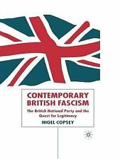 Contemporary British Fascism: The British National Party and the Quest-ExLibrary
