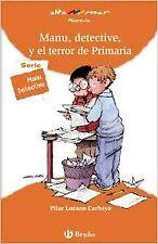 Manu, detective, y el terror de Primaria. ENVÍO URGENTE (ESPAÑA)