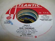 Rock Promo 45 IAN THOMAS Sally on Atlantic (PROMO) 3