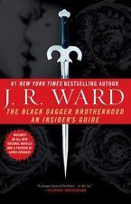 The Black Dagger Brotherhood: An Insider's Guide: By J.R. Ward