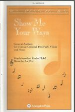 Show Me Your Ways Joe Cox Sheet Music 2004