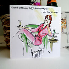 """LA13 """"GLASS HALF FULL"""" CARD; LIZZIE HUXTABLE ;TOP SELLER! ;SQUARE; FRIENDS;FUNNY"""