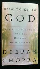 How to Know God Yoga Vedanta Vivekananda Upanishads Deepak Chopra Meditation