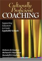 Culturally Proficient Coaching: Supporting Educators to Create Equitable Scho...