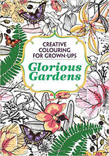 Glorious Garden Creative Colouring Book for Adults Grown-ups Paperback C