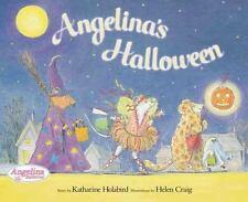 ANGELINA BALLERINA Angelina's Halloween (Brand New Paperback) Katharine Holabird