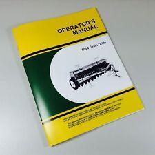 OPERATORS MANUAL FOR JOHN DEERE 8000 GRAIN DRILLS 8100 8200 8250 8300 8350