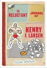 The Reluctant Journal of Henry K. Larsen-ExLibrary