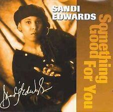 Something Good for You Edwards, Sandi MUSIC CD
