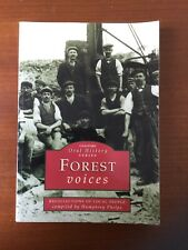 Forest Voices. Forest of Dean
