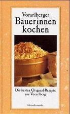 Vorarlberger Bäuerinnen kochen von Regina Schwärzler und Rosa Beer (2000,...
