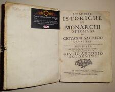 Memorie Istoriche de Monarchi Ottomani Giovanni Sagredo 1674