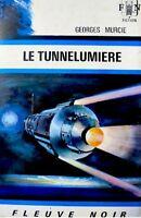 GEORGES MURCIE le tunnelumiere 1972 FLEUVE NOIR SF++