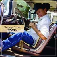 Twang - Audio CD By George Strait - VERY GOOD