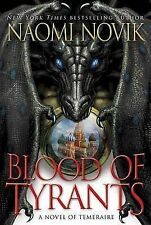 Blood of Tyrants (Temeraire)-ExLibrary