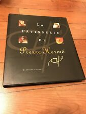 La Patisserie de Pierre Hermé SIGNED EDITION: English And French Edition