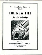 The New Life by Eando Binder as John Coleman-Columbia SF Classics #4-1942