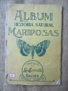 RARE ALBUM HISTORIA NATURAL BUTTERFLIES MARIPOSAS COMPLETE + 113 STICKERS 1920s