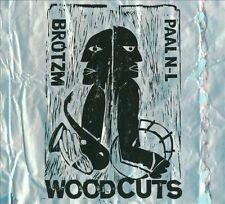 Woodcuts [Digipak] by Paal Nilssen-Love/Peter Brötzmann (CD, Mar-2010, Smalltown