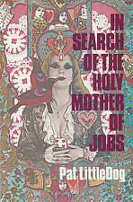 NEW In Search of the Holy Mother of Jobs (Hell Yes! Texas Women Series)