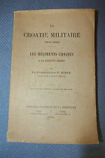 BOPPE / La Croatie militaire - Les régiments croates à la grande armée