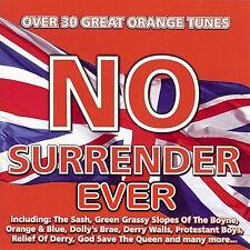 NO SURRENDER  EVER  -   **NEW**   LOYALIST/ORANGE/ULSTER/ RANGERS/CD
