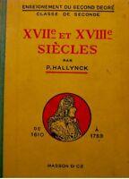 P. HALLYNCK XVII & XVIIIe siecles 1610-1789 RARE 1945++