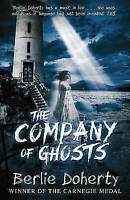 Doherty, Berlie, The Company of Ghosts, Very Good Book