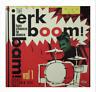 LP -♫ JERK BOOM! BAM! # 1 ♫ - 60s GREASY RHYTHM'N'SOUL DANCE FLOOR FILLERS!!!!