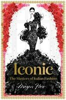 ICONIC: MASTER OF ITALIAN FASHION BY MEGAN HESS HARDCOVER BOOK - FREE POSTAGE