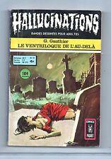 HALLUCINATIONS n°55. Le ventriloque de l'au-delà. Artima 1976 comics pocket